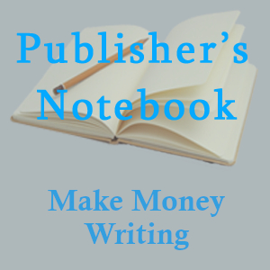 How to Make Money Writing and Publishing Books