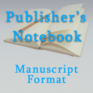 Manuscript Format for Publishing Your Books