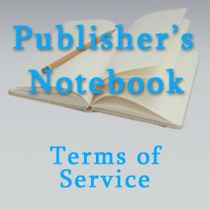 Terms of Service for Publishers Notebook.