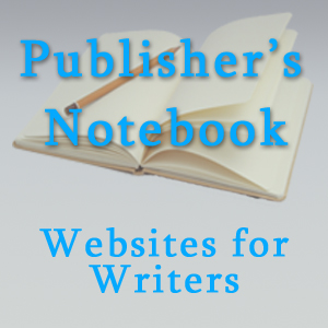 Websites for writers to find information on writing, publishing, and marketing books.