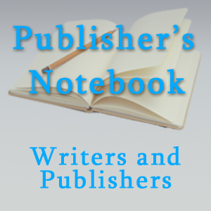 Writers and Publishers Profiles on Publisher's Notebook